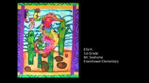 Artwork by Ella, Grade 1