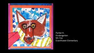 Artwork by Parker, Kindergarten